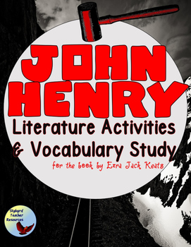 John Henry Tall Tale Literature Activities & Vocabulary Study Great for ESL