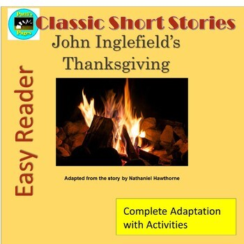 John Inglefield's Thanksgiving an adaptation with activities