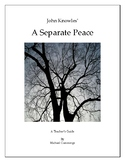 John Knowles: A Separate Peace A Teacher's Guide