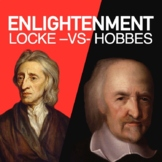 Enlightenment John Locke vs. Thomas Hobbes Lesson