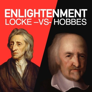 Enlightenment John Locke vs. Thomas Hobbes Lesson
