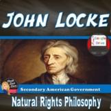 John Lockes Natural Rights Philosophy Lecture & Activity (Civics)