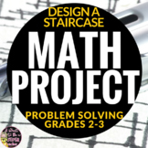 Real World Math: Design A Staircase Math Project Freebie - Problem Solving 2-3
