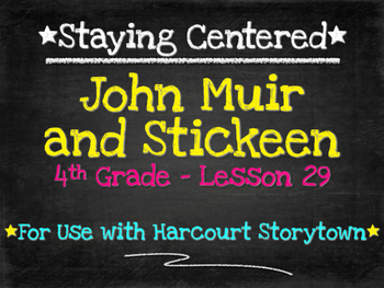 John Muir and Stickeen  4th Grade Harcourt Storytown Lesson 29