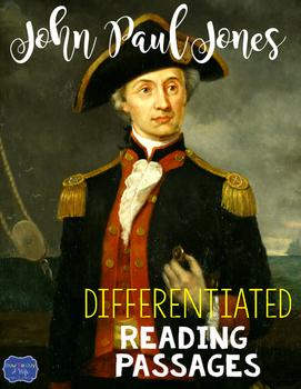 John Paul Jones Differentiated Reading Passages & Questions