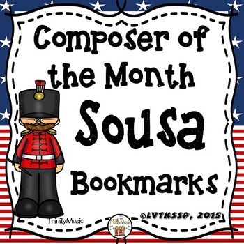 John Philip Sousa Bookmarks (Composer of the Month)