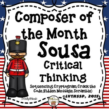 John Philip Sousa Critical Thinking Worksheets (Composer o