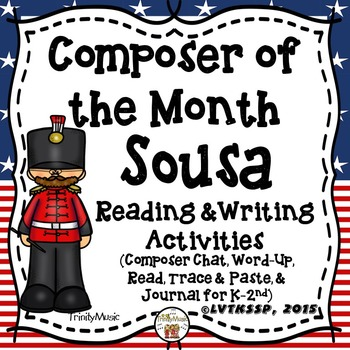 John Philip Sousa Reading and Writing Activities (Composer of the Month)