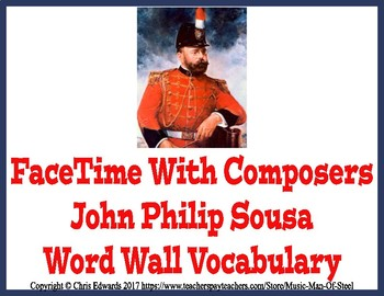 John Philip Sousa Word Wall Vocabulary