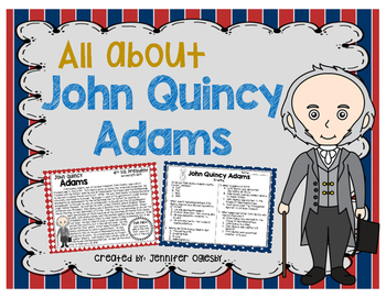 John Quincy Adams: Biography, Timeline, Graphic Organizers