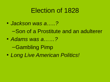 John Quincy Adams, Jackson and the Rise of Mass Democracy