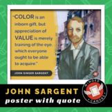 John Singer Sargent Art History Poster - Famous Artist Quote