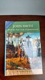 John Smith and the Survival of Jamestown
