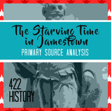 John Smith's The Starving Time in Jamestown Primary Source