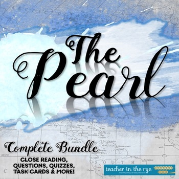 John Steinbeck's The Pearl--Novel Study Bundle-Everything You Need! {CCSS}