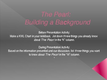 John Steinbeck's The Pearl: Powerpoint and KWL Activity