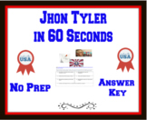 John Tyler in 60 Seconds