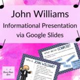 John Williams: Presentation about John Williams & Movie Mu