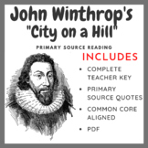 "John Winthrop's ""City on a Hill"" Primary Source Analysis"