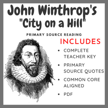 """John Winthrop's """"City on a Hill"""" Primary Source Analysis"""