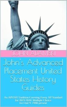 John's 19-20 Guides APUSH Multiple Choice Unit 9 1980-present Google Doc Version