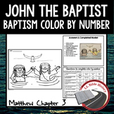 John the Baptist, Baptism (Bible Matthew 3) Color By Number Activity