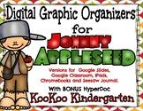 Johnnhy Appleseed Digital Graphic Organizers with BONUS HyperDoc!