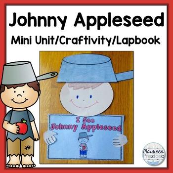 Johnny Appleseed Mini Unit, Lapbook & Craftivity