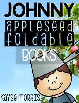 Johnny Appleseed Foldable Books