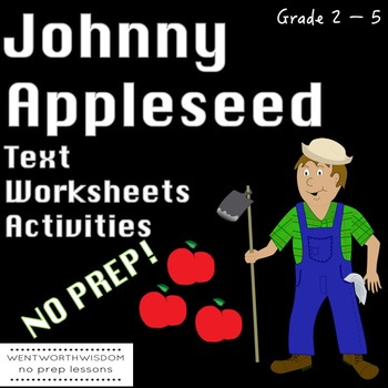 Johnny Appleseed Reading Comprehension Literacy and Writing Activities