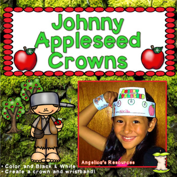Johnny Appleseed : Crowns and Wristbands