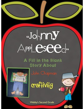 """""""Johnny Appleseed""""  A Fill in the Blank Story About John C"""