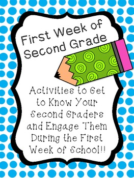 First Week of Second Grade Activities (To Get to Know & En