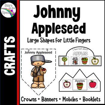 Johnny Appleseed Activities (Apple Activities) - Crowns, Banners and Mobiles