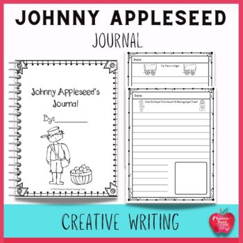 Johnny Appleseed : Creative Writing Journal