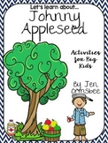 Johnny Appleseed {Activities for Big Kids}