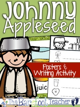 Johnny Appleseed Posters & Writing Activity