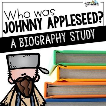 Who was Johnny Appleseed?  A Biography Trifold Unit