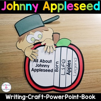 Johnny Appleseed - Book, Craft, PowerPoint, and Writing