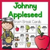 Johnny Appleseed Brain Breaks