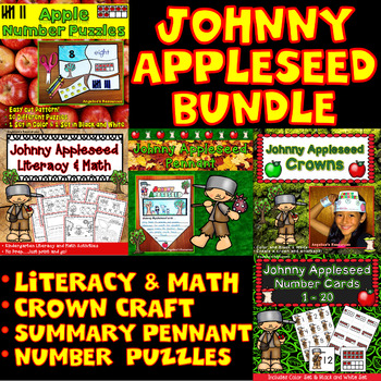 Johnny Appleseed Activities Bundle: Literacy, Math, Number Cards 1-20, & Crowns