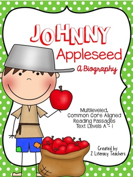 Johnny Appleseed: CCSS Aligned Leveled Passages and Activities