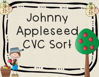 Johnny Appleseed CVC Sort