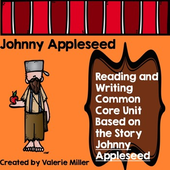 Johnny Appleseed -Common Core Unit
