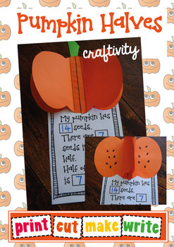 Pumpkin Halves Craftivity - Print Cut Make Write - Fractions
