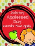 Johnny Appleseed Day - Describe Your Apple