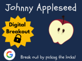 Johnny Appleseed - Digital Breakout! (Distance Learning, G