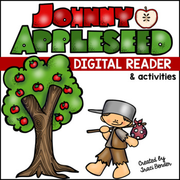 Johnny Appleseed Digital Reader & Activities