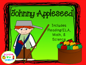 Johnny Appleseed~ELA/Math/Science