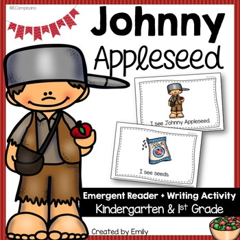 Johnny Appleseed Emergent Reader and Writing Activity